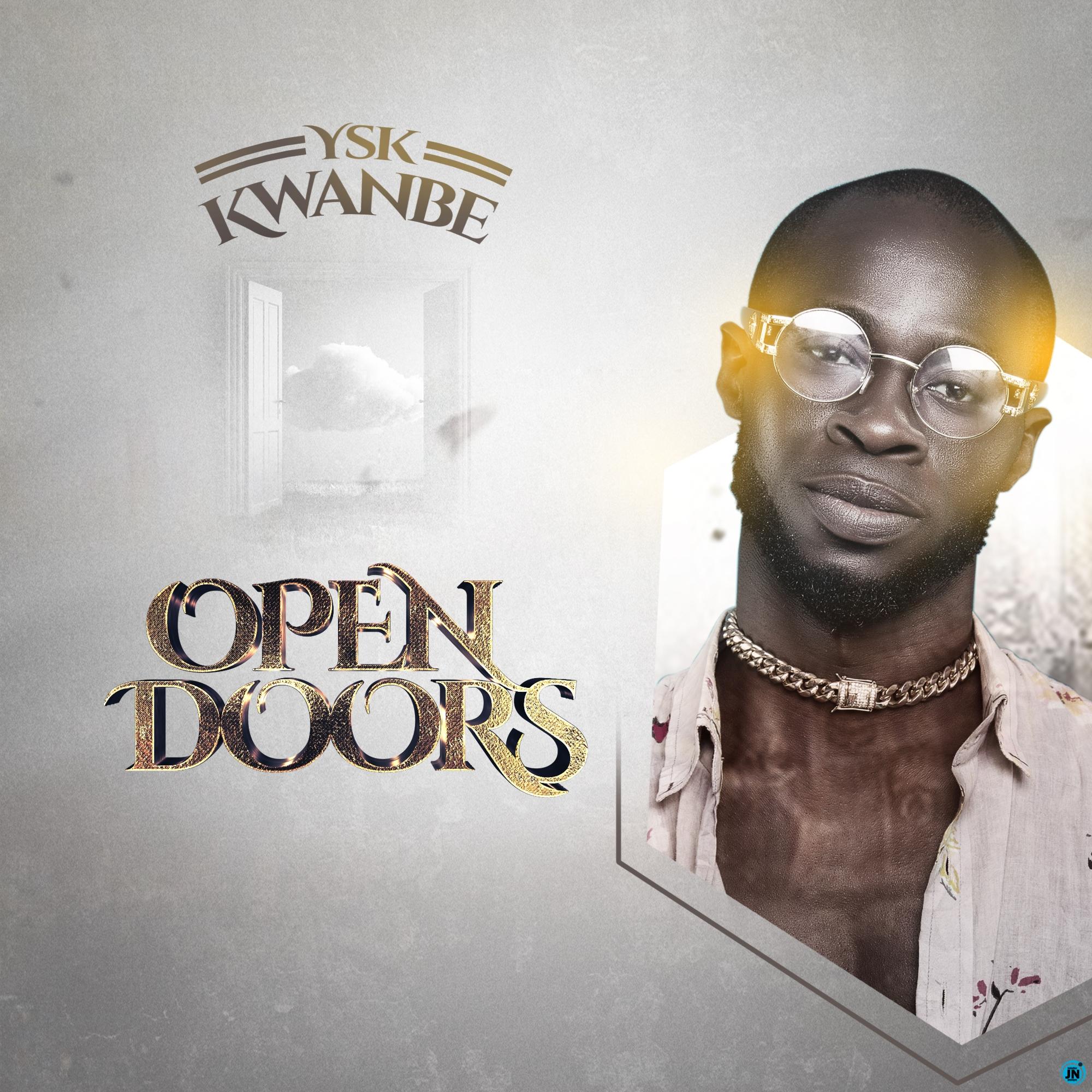 Ysk Kwanbe – Open Doors